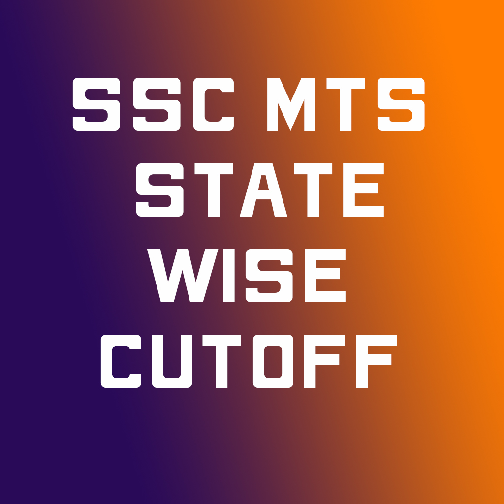 Ssc mts state wise cutoff 2019